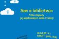 V Ogólnopolska Konferencja Bibliologicznych Kół Naukowych: Sen o bibliotece. Próba diagnozy jej współczesnych zadań i funkcji.
